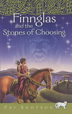 Finnglas and the Stones of Choosing