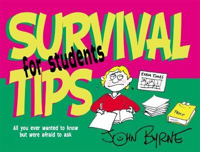 Survival Tips for Students