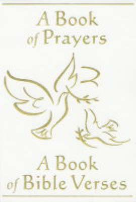 A Book of Prayers: WITH Book of Bible Verses