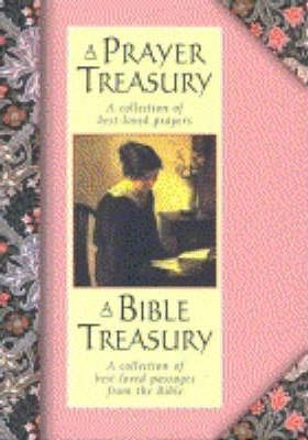 A Prayer Treasury: AND A Bible Treasury