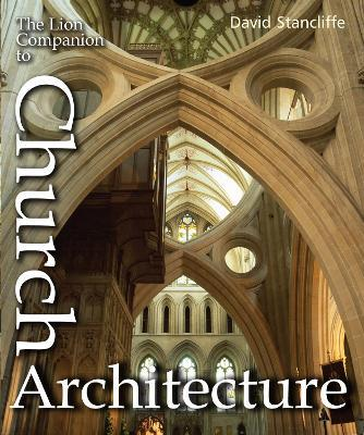 The Lion Companion to Church Architecture