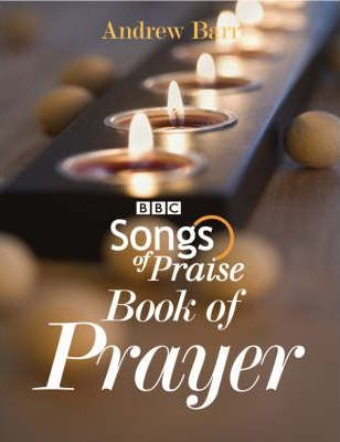 'Songs of Praise' Book of Prayer