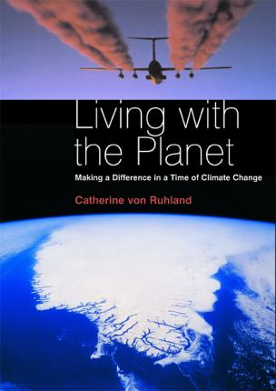 Living with the Planet