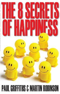 The 8 Secrets of Happiness