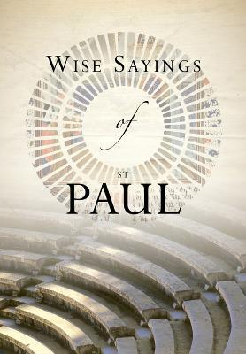 Wise Sayings of St Paul