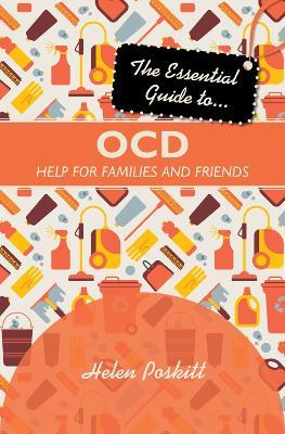 The Essential Guide to OCD