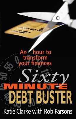 The Sixty Minute Debt Buster