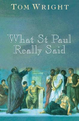 What St. Paul Really Said