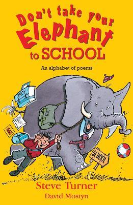 Don't Take Your Elephant to School