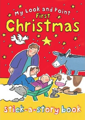 My Look And Point First Christmas Stick A Story Book Christina