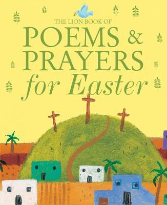 The Lion Book of Poems and Prayers for Easter