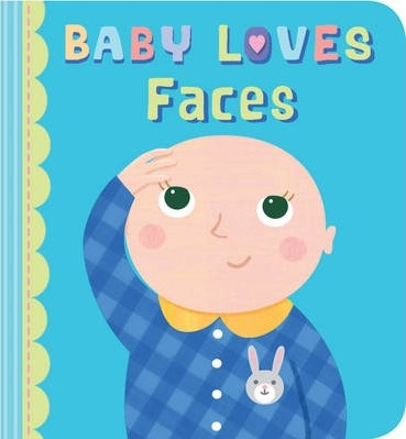 Baby Loves Faces