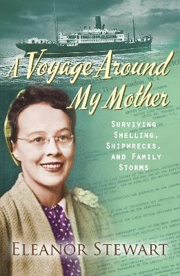 A Voyage Around My Mother