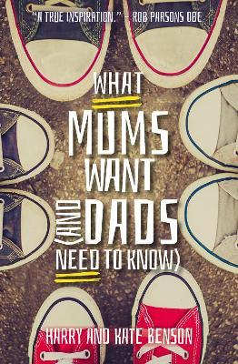 What Mums Want (and Dads Need to Know)