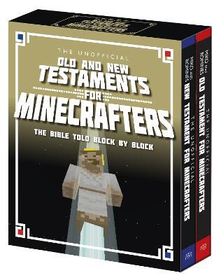 The Unofficial Old and New Testaments for Minecrafters