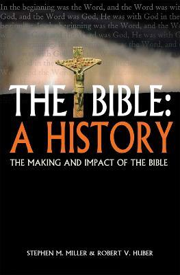 The Bible, A History