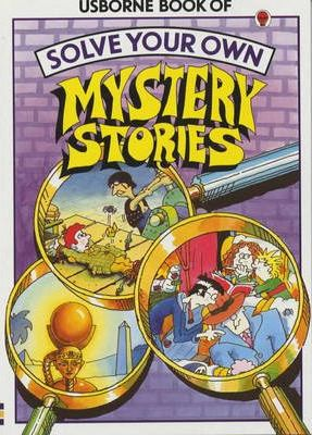 Solve Your Own Mystery Stories