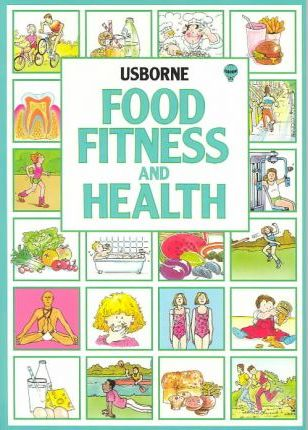 Food Fitness and Health: Combined Volume: You and Your Fitness and Health / You and Your Foot