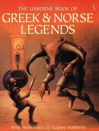 Usborne Illustrated Guide to Greek and Norse Legends