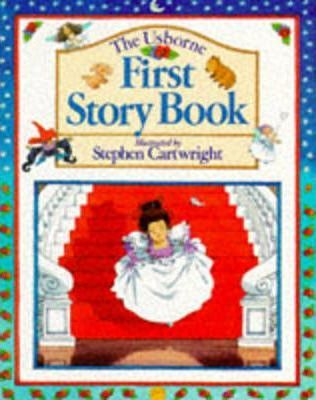 The Usborne First Story Book
