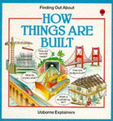 How Things are Built