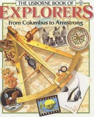 Usborne Book of Explorers