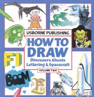 How to Draw Dinosaurs, Ghosts, Lettering and Spacecraft