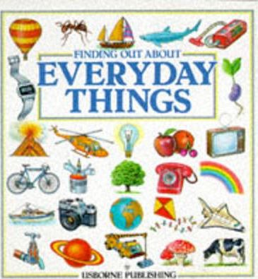 Finding Out About Everyday Things