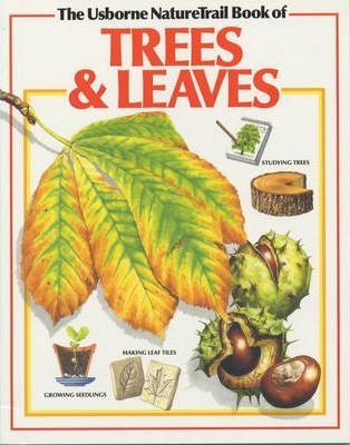 Usborne Nature Trail Book of Trees and Leaves