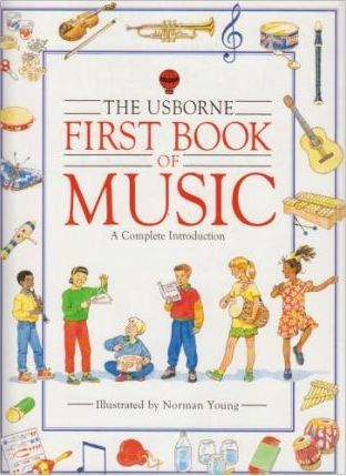 Usborne First Book of Music
