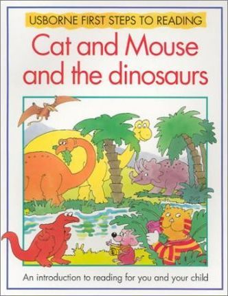 Cat and Mouse and the Dinosaurs