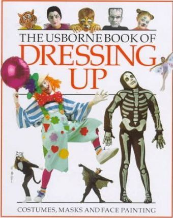 Usborne Book of Dressing Up