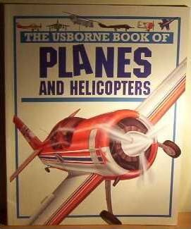 Usborne Book of Planes and Helicopters
