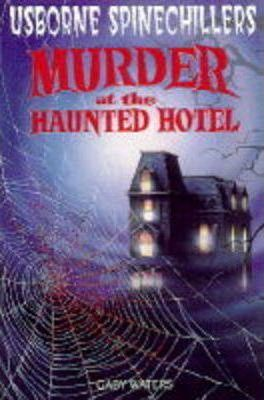 Murder at the Haunted Hotel