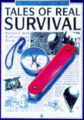 Tales of Real Survival