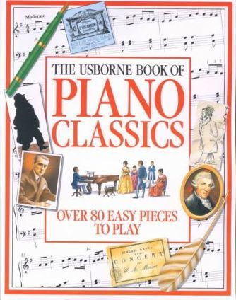 Piano Classics (Combined Volume)