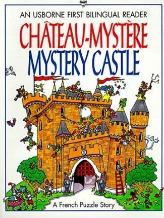 Chateau-mystere/Mystery Castle