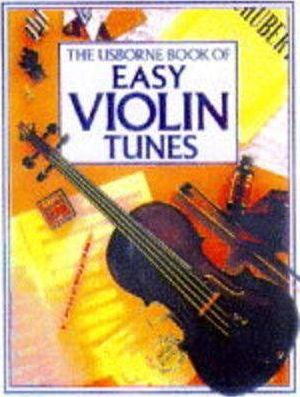 Usborne Book of Easy Violin Tunes