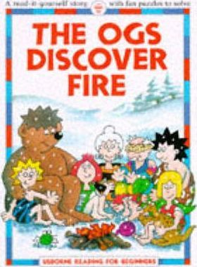 Ogs Discover Fire