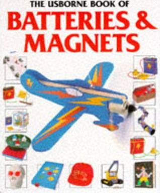 Usborne Book of Batteries and Magnets