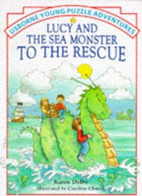Lucy and the Sea Monster to the Rescue