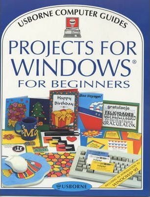 Projects for Windows for Beginners