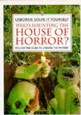 Who's Haunting the House of Horror?
