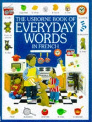 The Usborne Book of Everyday Words in French