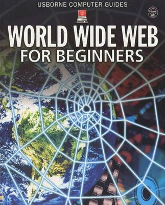 World Wide Web for Beginners