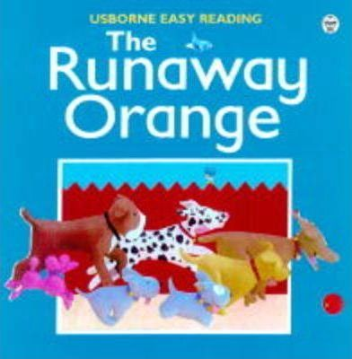 The Runaway Orange