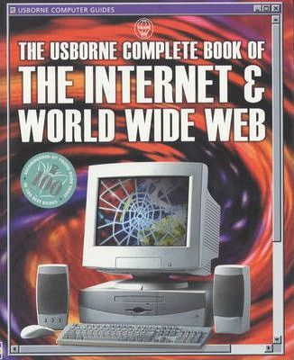 Complete Book of the Internet and World Wide Web