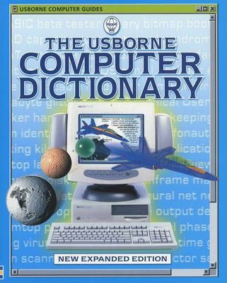 Usborne Computer Dictionary for Beginners