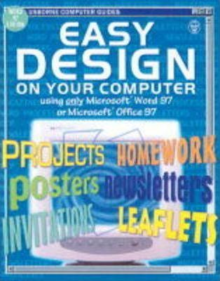 Easy Design on Your Computer