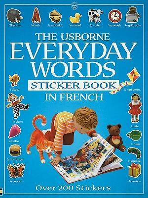 Everyday Words in French: Sticker Book